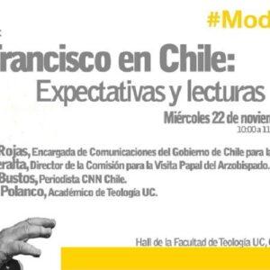 """Foro """"Francisco en Chile: Expectativas y lecturas"""""""