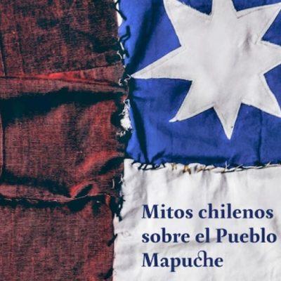 """""""Mitos chilenos sobre el Pueblo Mapuche"""" ahora disponible en internet"""