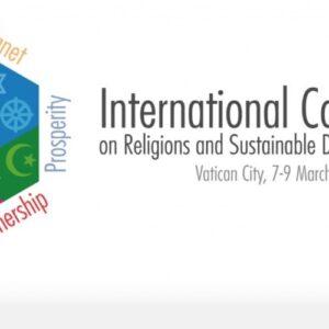 Las Religiones y los Objetivos de Desarrollo Sostenible: La injusticia que hace llorar a la tierra y a los pobres no es invencible