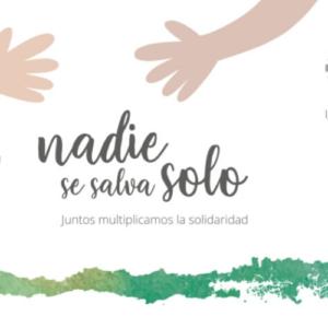 """Caritas Chile lanza campaña ante el Covid-19: """"Nadie se salva solo, juntos multiplicamos la solidaridad"""""""